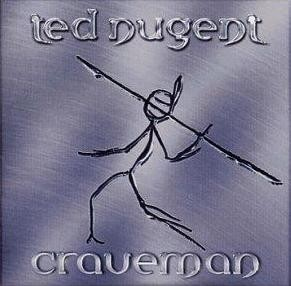 TED NUGENT (AMBOY DUKES) - Craveman - CD