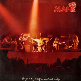 MAN - Be Good to Yourself at Least Once a Day ~ Remastered plus bonus tracks-deluxe edition [Deluxe Editio - CD
